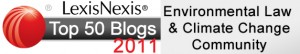 LexisNexis Top 50 Blogs for Environmental Law & Climate Change – 2011 Nominations